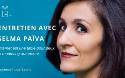 Internet est une table pour deux – Entretien avec Selma Païva